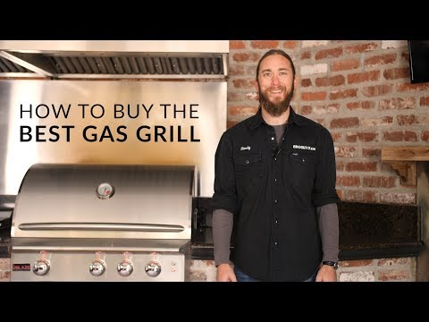 How to Choose The Best Gas Grill 2019 | BBQGuys.com Grill Buying Guide